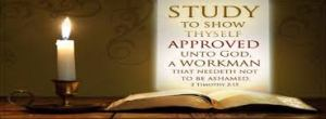 Study to show thyself approved unto God